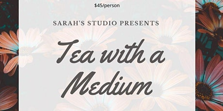 Tea With A Medium - April 8th tickets