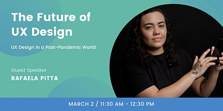 Future of UX in a Post-Pandemic World tickets