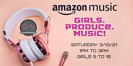 100 Girls of Code Conyers & Amazon Music present Girls. Produce. Music! tickets