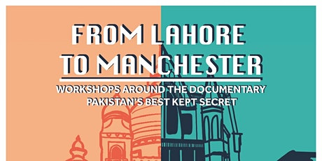 Lahore to Manchester 3rd Panel Discussion tickets