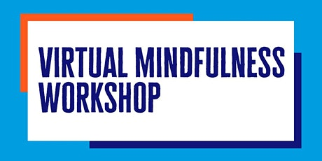 Virtual Mindfulness Workshop ingressos