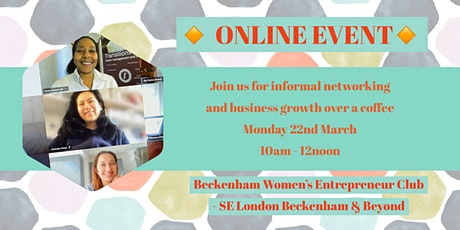 BECKENHAM WOMEN ENTREPRENEURS CLUB tickets