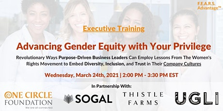 Advancing Gender Equity with Your Privilege tickets