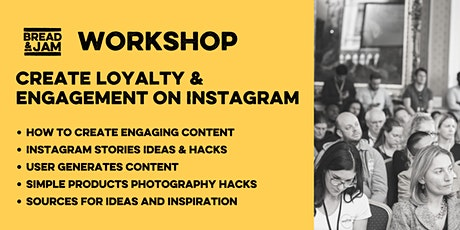 Workshop: Creating loyalty through content and engagement on Instagram tickets