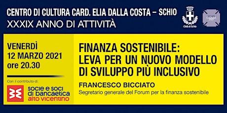 Finanza sostenibile: leva per un nuovo modello di sviluppo più inclusivo biglietti