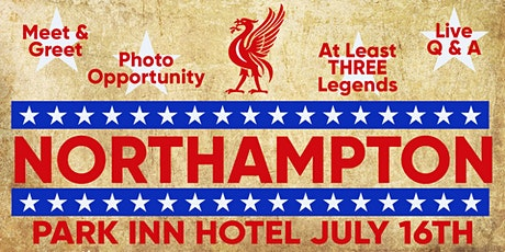 An Evening with Liverpool Legends - Northampton tickets