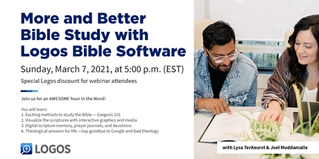 More and Better Bible Study w/ Logos Bible Software tickets