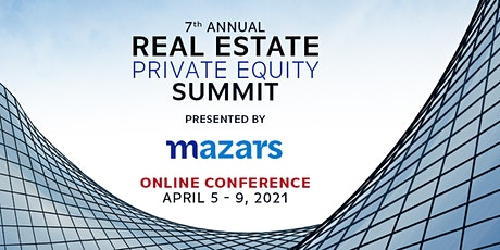 Real Estate Private Equity Summit: Online Conference, presented by Mazars tickets