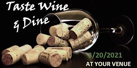 Taste Wine & Dine tickets