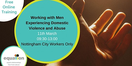 Working with Men Experiencing Domestic Violence and Abuse (City workers) tickets