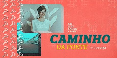 Culto 28/02 - A Ponte Caruaru | Caminho Da Ponte ingressos