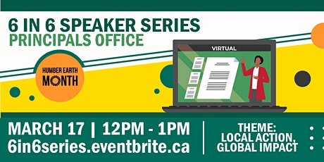 6 in 6 Speaker Series - Local Action, Global Impact. tickets