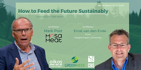 Green Week x Mosa Meat x Ernst van den Ende: How to Feed the Future tickets