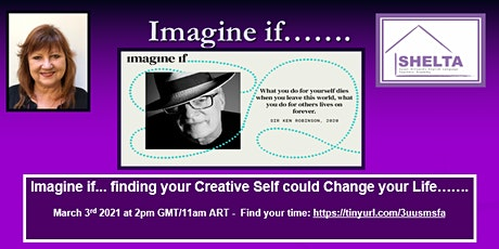 Imagine If.....finding your creative self could change your life..... tickets
