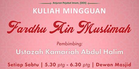 Kuliah Mingguan — Ustazah Kamariah  (6 March 2021) tickets