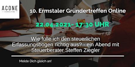 10. Ermstaler Gründertreffen zum Thema: Steuerlicher Erfassungsbogen Tickets