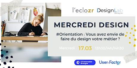 Mercredi Design #Orientation : Faire du design votre métier ? billets