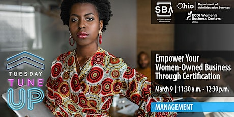 Empower Your Women-Owned Business Through Certification tickets