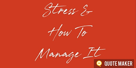 Stress - and How to Manage It tickets