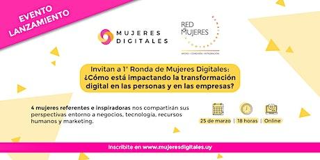 1ra. Ronda de Mujeres Digitales tickets
