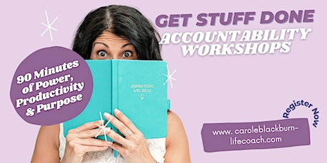 Get Stuff Done!! Accountability Workshop tickets
