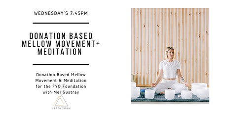 Donation Based Mellow Movement + Meditation tickets