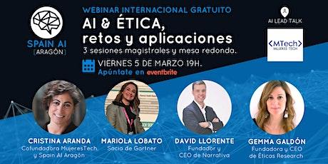 Webinar (MujeresTech y Aragón AI talk): AI & ÉTICA, retos y aplicaciones boletos