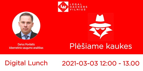 "Digital Lunch: Darius Povilaitis ""Plėšiame kaukes!"" tickets"