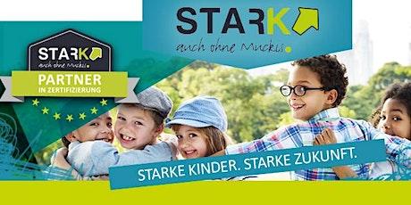 STARK AUCH OHNE MUCKIS - Kinder stärken für Mobbing- u. Konfliktsituationen Tickets