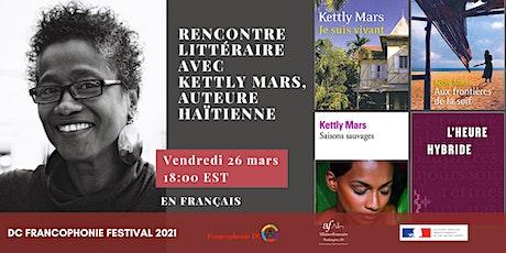 Rencontre littéraire  avec  Kettly Mars,  auteure haïtienne tickets