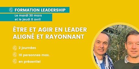 Formation leadership - Être et agir en leader conscient et rayonnant billets