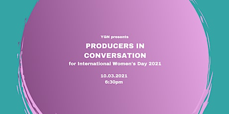 YGN Presents…Producers in Conversation for International Women's Day 2021 tickets