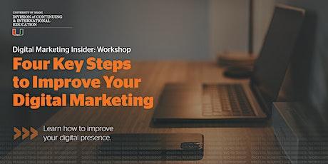 Digital Marketing Insider: Four Key Steps to Improve Your Digital Marketing tickets
