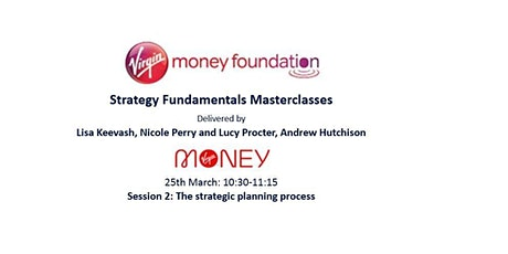 Strategy Fundamentals Masterclasses - SESSION 2 tickets