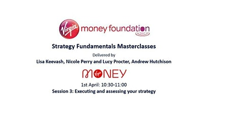 Strategy Fundamentals Masterclasses - SESSION 3 tickets