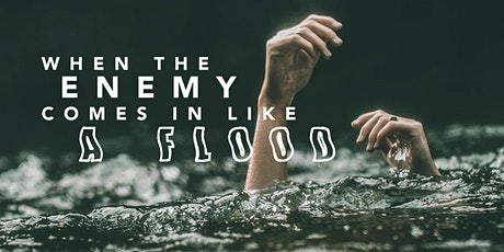Spiritual Warfare Training:  When the Enemy Comes in Like a Flood tickets