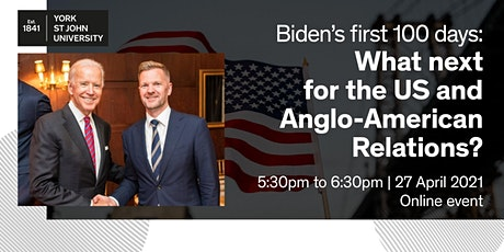 Biden's first 100 days: What next for the US and Anglo-American relations? tickets
