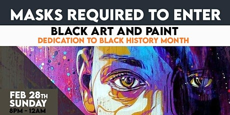 Black Art AND Paint  ***BLACK HISTORY MONTH 2021 AT PHIRI / FEB 28th tickets