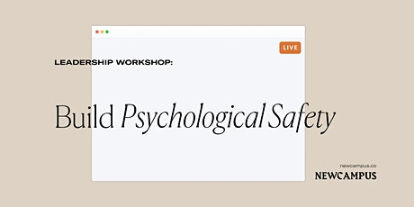 Leadership Workshop | Build Psychological Safety tickets