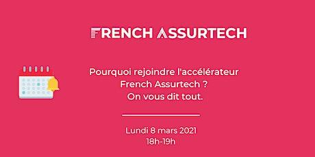 Pourquoi rejoindre l'accélérateur French Assurtech ? On vous dit tout ! billets