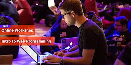 FREE Online Workshop | Intro to Web Programming tickets