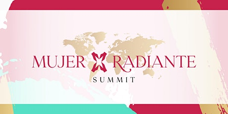 Mujer Radiante Summit  - 2021 biglietti