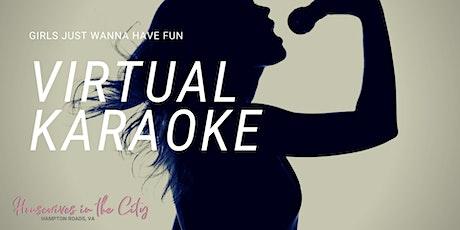 Girls Just Want To Have Fun Virtual Karaoke Social tickets