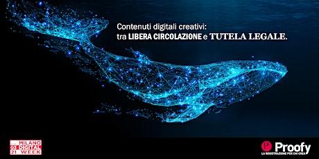 Contenuti digitali creativi: tra libera circolazione e tutela legale biglietti