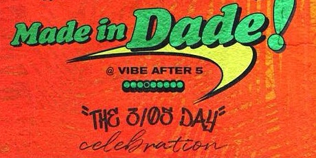 305 Day at #VibeAfter5 | Made In Dade -Black Art Show, Vendors & Happy Hour tickets