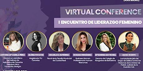 Virtual Conference: I ENCUENTRO DE LIDERAZGO FEMENINO 2021 entradas