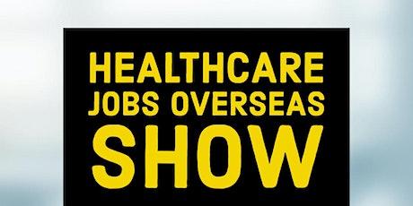 Healthcare Jobs Overseas Show tickets
