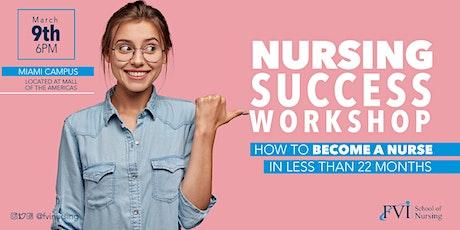 Nursing Success Workshop - Miami Campus tickets