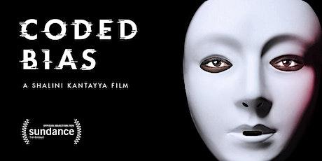 Coded Bias Screening  & Conversation with Shalini Kantayya & Naomi Klein tickets