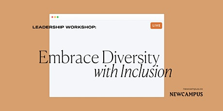Leadership Workshop | Embrace Diversity With Inclusion tickets